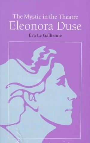 Download The mystic in the theatre: Eleonora Duse.