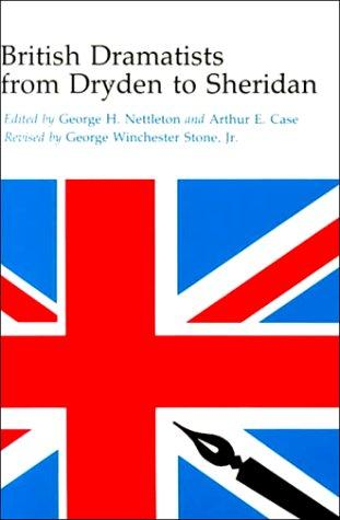 British dramatists from Dryden to Sheridan by George Henry Nettleton