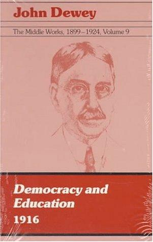 Download The Middle Works of John Dewey, Volume 9, 1899-1924