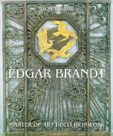 Edgar Brandt by Joan Kahr