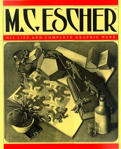 Image for M.C. Escher: His Life and Complete Graphic Work (With a Fully Illustrated Catalogue)