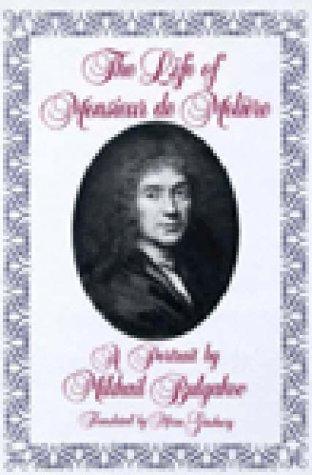 The life of Monsieur de Molière