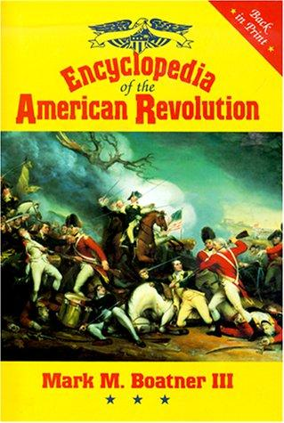 Encyclopedia of the American Revolution