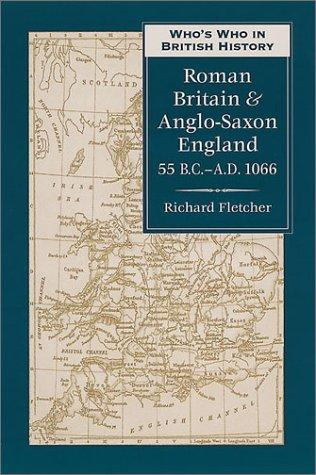 Download Who's who in Roman Britain and Anglo-Saxon England