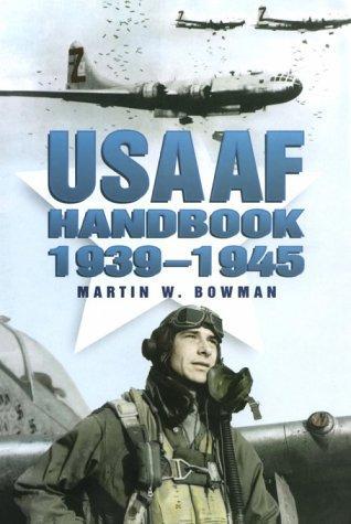 Download The USAAF handbook 1939-1945