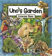 Book Cover: 'Uno's Garden' by Graeme Base