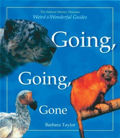 Going, Going, Gone (Weird and Wonderful Guides)