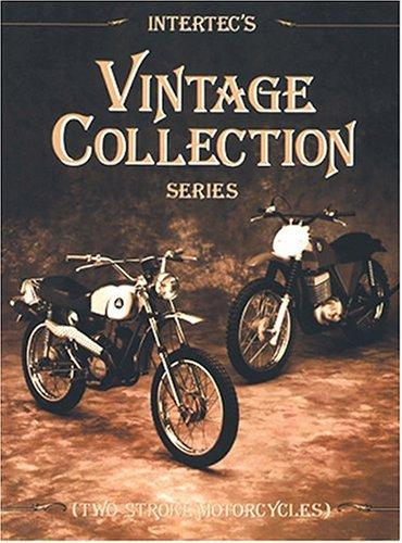 Intertec's Vintage Collection Series: Two-Stroke Motorcycles (Interecs Vintage Collection), Manuals, Haynes; Inc.