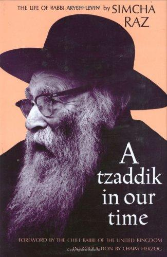 Download A tzaddik in our time