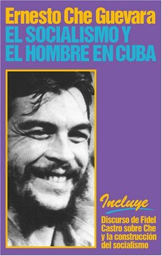 Download El socialismo y el hombre en Cuba