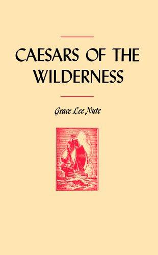 Caesars of the wilderness