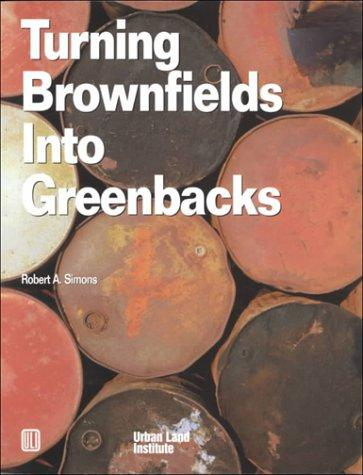 Turning brownfields into greenbacks