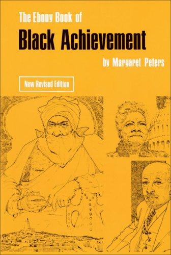 Ebon y book of Black achievement by Margaret Peters