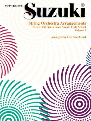 String Orchestra Arrangements to Selected Pieces from Suzuki Flute School