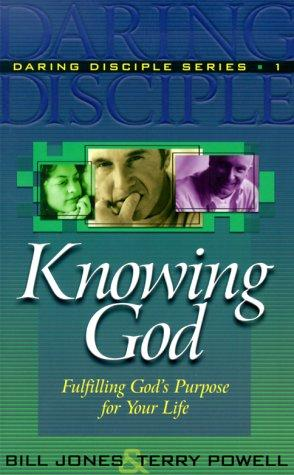 Knowing God by Jones, Bill