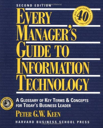 Every manager's guide to information technology