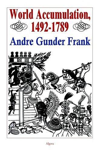 World Accumulation 1492-1789