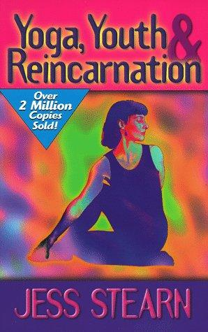 Download Yoga, Youth, & Reincarnation