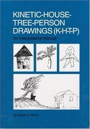 Kinetic-House-Tree-Person Drawings (K-H-T-P): An Interpretative Manual PDF Download
