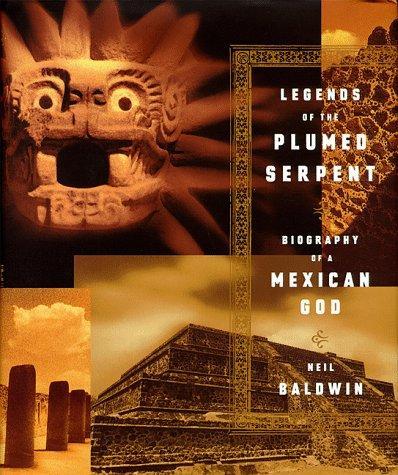 Legends of the plumed serpent