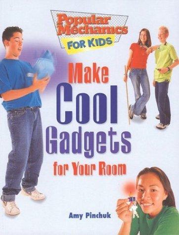 Download Make Cool Gadgets for Your Room (Popular Mechanics for Kids)