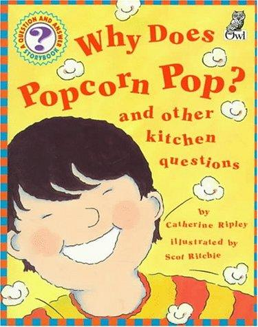 Download Why Does Popcorn Pop?