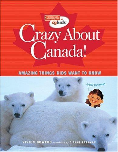Download Crazy About Canada!