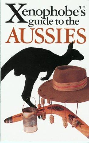 Download The Xenophobe's Guide to the Aussies