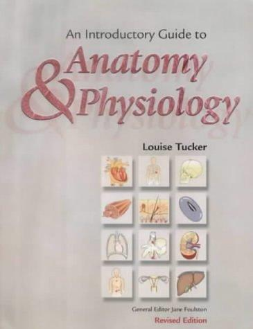 Download An Introductory Guide to Anatomy and Physiology