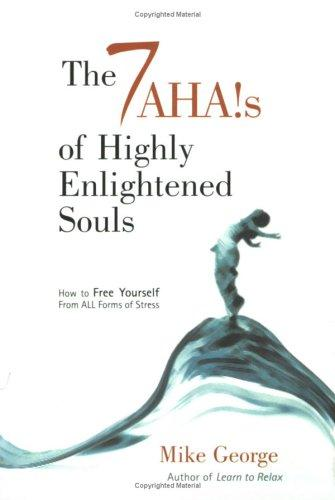 Download The 7 AHAs of Highly Enlightened Souls