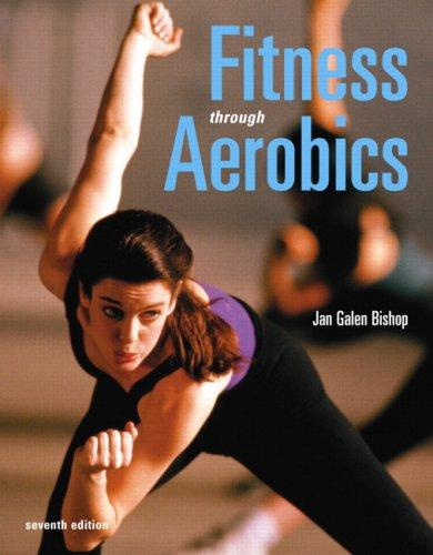 Fitness through Aerobics (7th Edition)