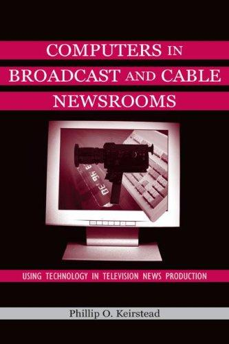 Download Computers in broadcast and cable newsrooms