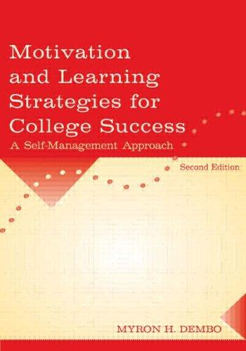 Motivation and learning strategies for college success by Myron H. Dembo