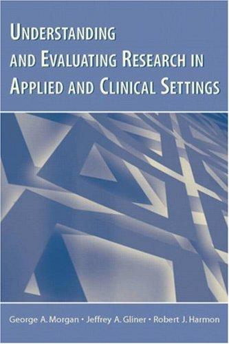 Download Understanding And Evaluating Research in Applied Clinical Settings