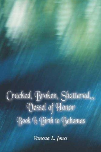 Cracked, Broken, Shattered…Vessel of Honor
