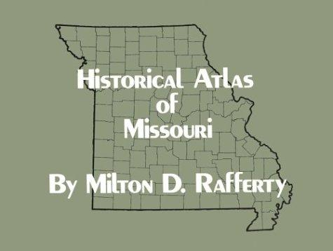 Download Historical Atlas of Missouri