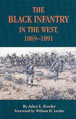 The Black infantry in the West, 1869-1891