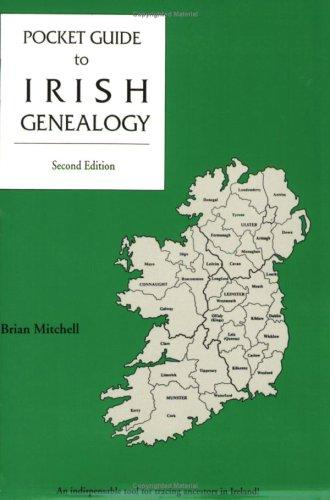 Pocket guide to Irish genealogy by Brian Mitchell
