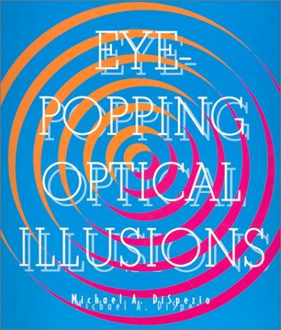 Download Eye-Popping Optical Illusions