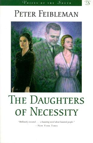 The daughters of necessity