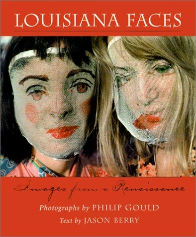 Image for Louisiana Faces: Images from a Renaissance