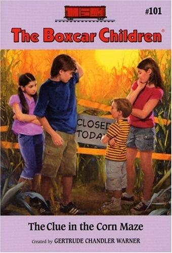 The Clue in the Corn Maze by Gertrude Chandler Warner