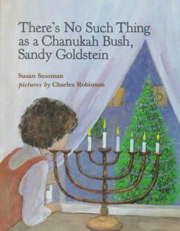 Download There's no such thing as a Chanukah bush, Sandy Goldstein