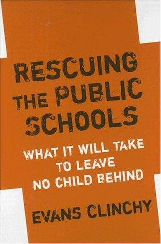 Rescuing the Public Schools