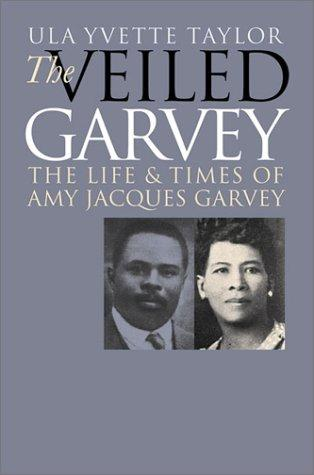 Download The Veiled Garvey