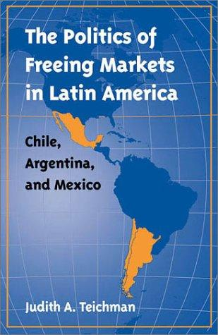 Download The Politics of Freeing Markets in Latin America