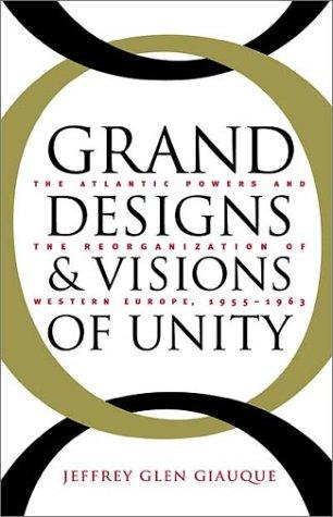 Download Grand Designs and Visions of Unity