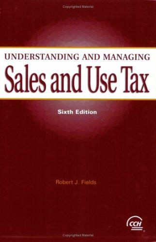 Understanding and managing sales and use tax