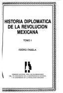 Historia diplomática de la Revolución Mexicana