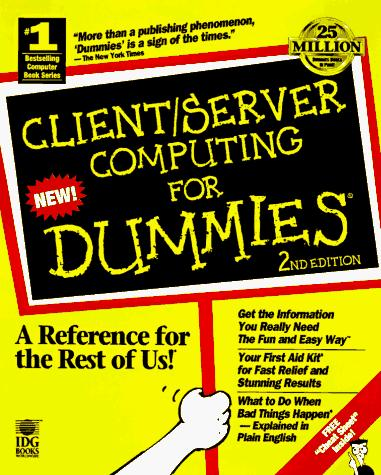Client/server computing for dummies
